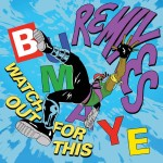 watch-out-for-this-bumaye-remixes