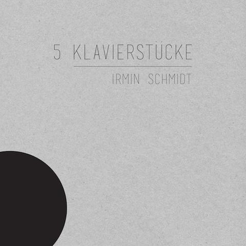 IrminSchmidt_5Klavierstuecke front_Low